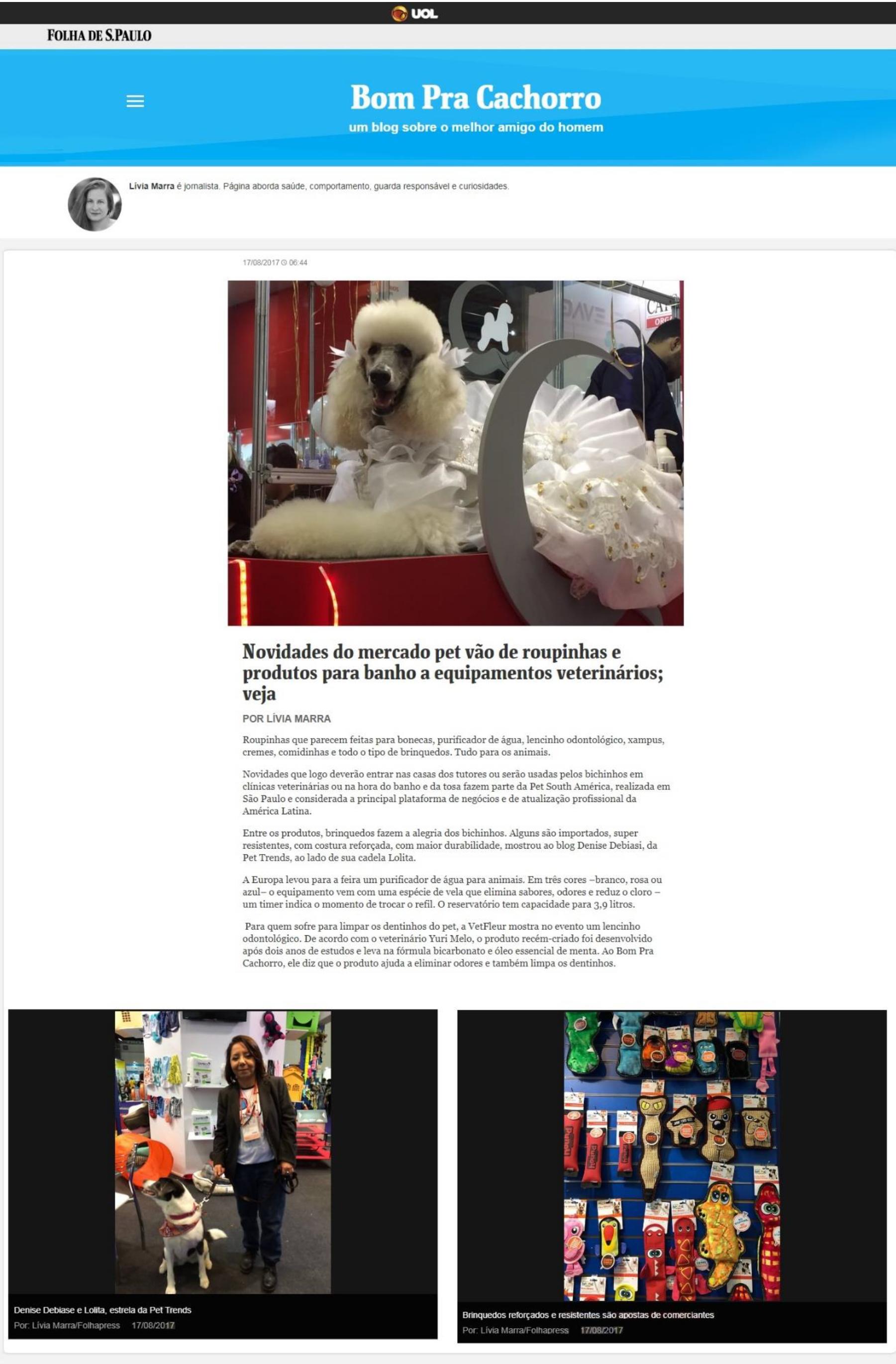Bom pra Cachorro da Folha de S.Paulo fala sobre novidades Pet South America 2017