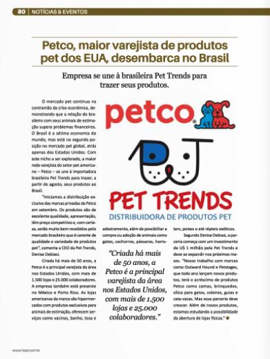 Saiu na Revista Negócios Pet uma matéria sobre a Parceria entre a Pet Trends e a Petco.
